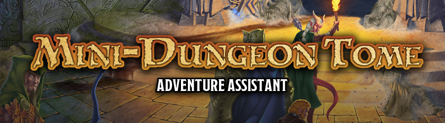 Mini-Dungeon Tome Adventure Assistant